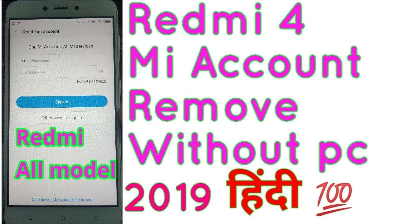 Redmi 4 remove Mi account || Redmi 4 mi account bypass Without pc hindi  100% 2019