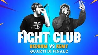 FIGHT CLUB - REDRUM vs KEMY - Quarti di Finale 4 (Finale VII edizione)