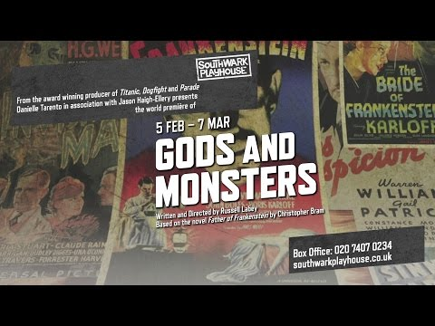 Gods and Monsters Theatre Trailer
