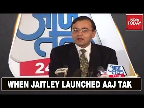 When Arun Jaitley Launched Aaj Tak | India Today Remembers Arun Jaitley