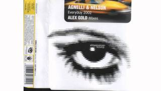 Agnelli & Nelson -- Everyday 2002 (Alex Gold Vocal Mix)