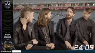 Imagine Dragons Interview - League of legends Worlds 2014