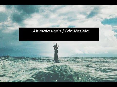 Air Mata Rindu / Tuah (Eda Naziela Cover)