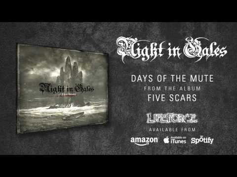 NIGHT IN GALES  Days Of The Mute album track