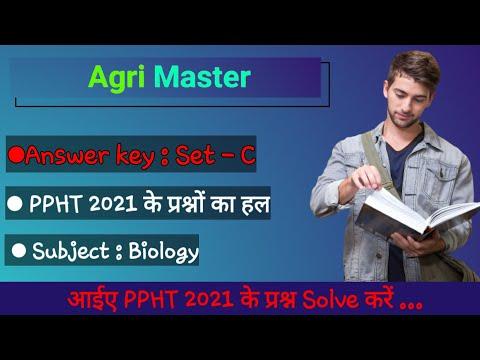 PPHT 2021 Answer Key (Set - C : Biology) | PPHT 2021 के प्रश्नों का उत्तर | Agri Master