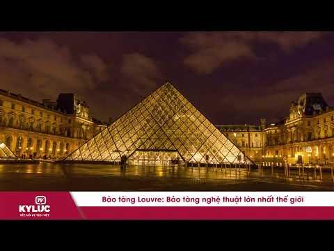 Bản Tin Kỷ Lục: Bảo Tàng Louvre, bảo tàng nghệ thuật lớn nhất thế giới