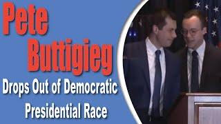 Pete Buttigieg Drops Out of Democratic Presidential Race|pete buttigieg|pete buttigieg south carolin