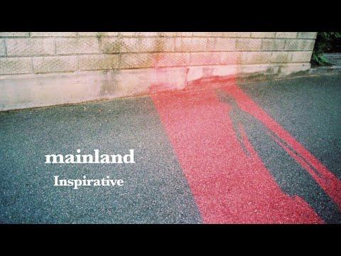 Inspirative - mainland [Official Audio]