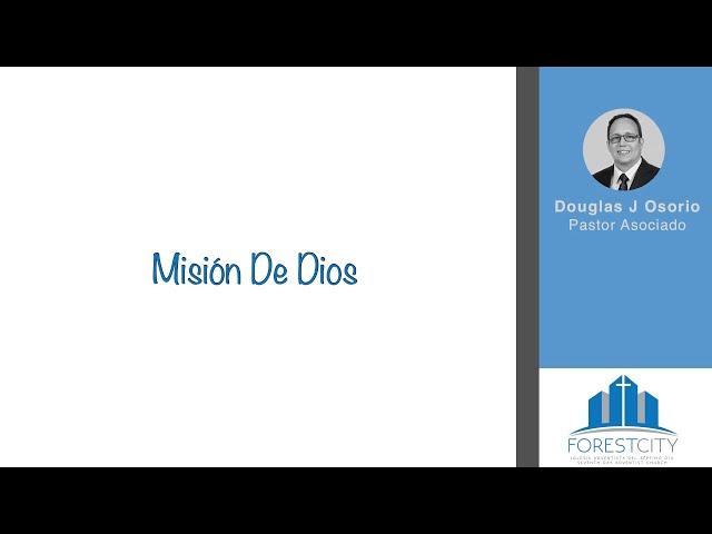7/20/2019 Mision de Dios - Pr. Osorio