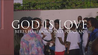 Beres Hammond, Popcaan - God iṡ Love (Official Video)