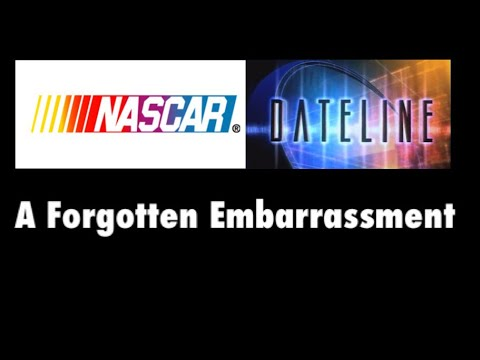 NASCAR vs. Dateline: A Forgotten Embarrassment