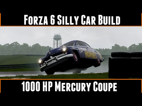 Forza Motorsport 6 Silly Car Build 1000HP Mercury Coupe