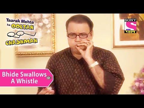 Your Favorite Character | Bhide Swallows A Whistle | Taarak Mehta Ka Ooltah Chashmah