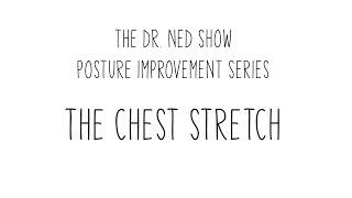 The Chest Stretch - Posture Improvement Series Part 9