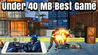 Best Action Game Only 40 MB With High Graphics & 100% Offline For Android Phones {Hindi}