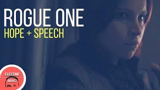 Rogue One: Hope Is Something You Speak
