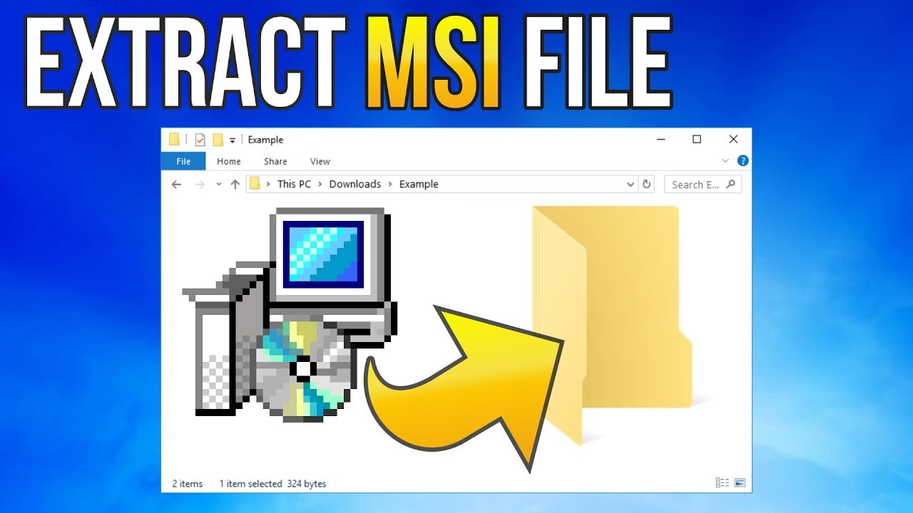 Extract  MSI package file WITHOUT INSTALLING