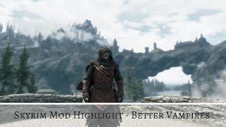 Better Vampires - Skyrim Mod Highlight