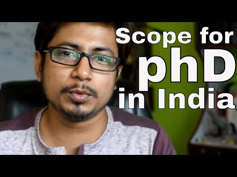 Scope for phD in India | How to do PhD in India?
