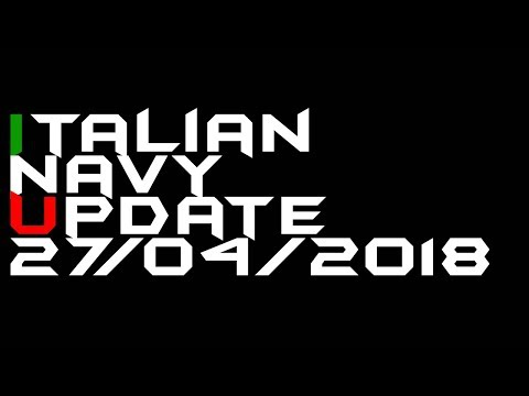 Italian Navy News Update 28/04/18