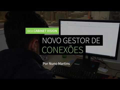 Dica 11 CABINET VISION | Novo Gestor de Conexões