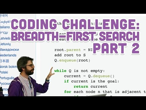 Coding Challenge #68.2: Breadth-First Search Part 2