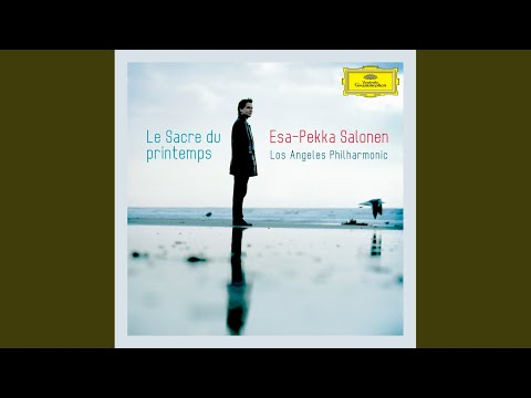 Stravinsky: Le Sacre du Printemps - Revised version for Orchestra (published 1947) - Part 2:...