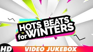 Hot Beats For Winters | Video Jukebox | Jasmine Sandlas | Goldy | Ammy Virk | Latest Song 2018