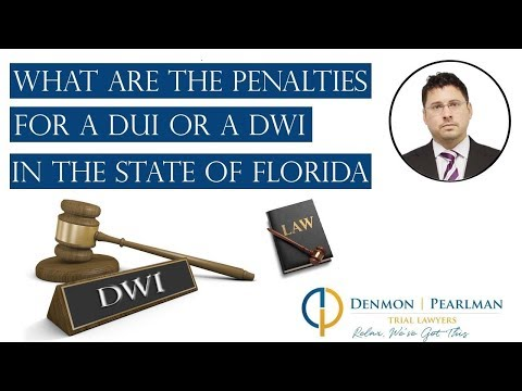 What Are The Penalties For A DUI or a DWI in the State of Florida?