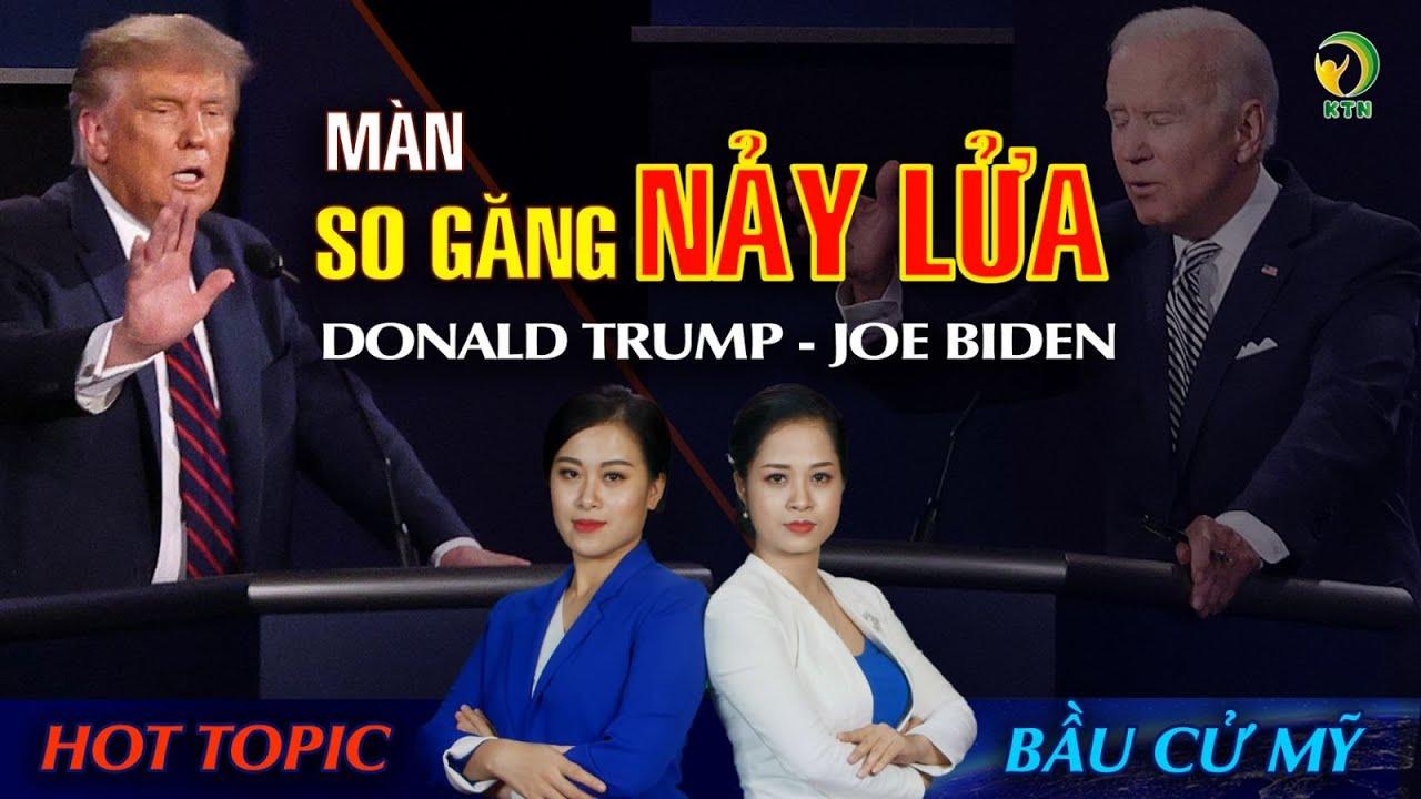 BẢN TIN BẦU CỬ MỸ 2020: Phiên TRANH LUẬN đầu tiên TT Trump - ông Biden: 'NẢY LỬA' từ đầu chí cuối