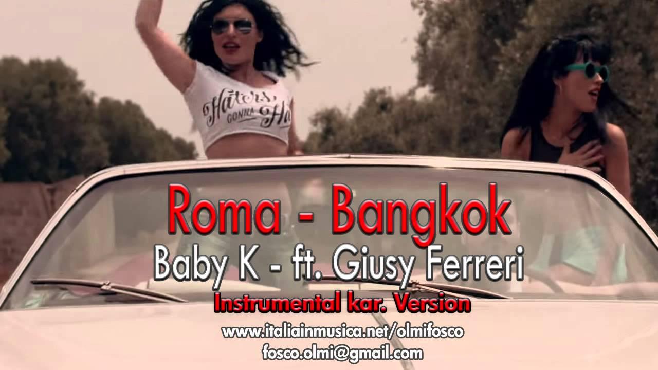 Baby K - Roma Bangkok ft. Giusy Ferreri - Instrumental ...