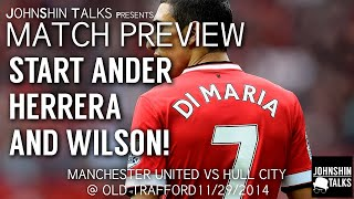 Angel Di Maria, Ander Herrera The Dynamic Duo! // Manchester United Vs Hull City // Match Preview