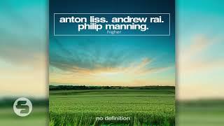 Скачать Anton Liss Andrew Rai Feat Philip Manning Higher