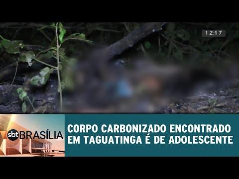 Corpo carbonizado encontrado em Taguatinga é de adolescente | SBT Brasília 30/08/2018