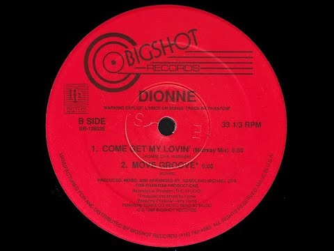 Dionne   Come Get My Lovin' Midway Mix