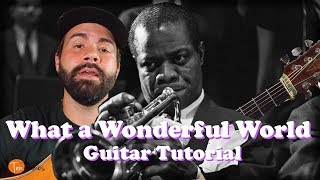 Louis Armstrong  - What a Wonderful World - Guitar Tutorial