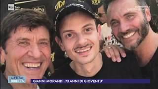 Buon compleanno Gianni Morandi: 73 anni di gioventù - La Vita in Diretta 11/12/2017