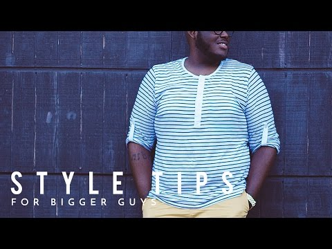 Style Tips For Big Guys | BRYANT DEVON