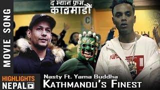 NASTY - KATHMANDU'S FINEST (FT. YAMA BUDDHA)   THE MAN FROM KATHMANDU