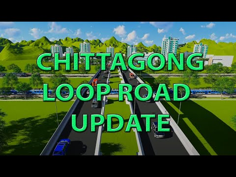 Chittagong Loop Road Project (Animation)
