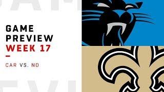 Carolina Panthers vs. New Orleans Saints | Week 17 Game Preview | NFL Playbook