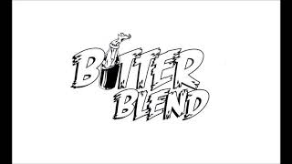 Bitter Blend - Mais Uma Dose | Official Single