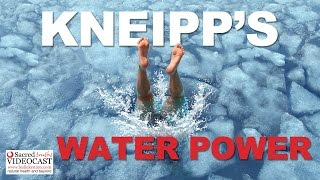 Sacred Truth Ep. 48: Kneipp's Water Power Works Wonders - Boost your immune system