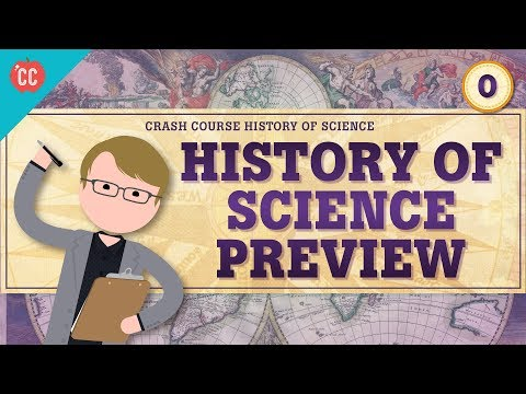 Crash Course History of Science Preview