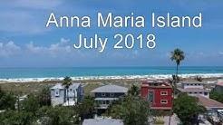 Anna Maria Island July 2018