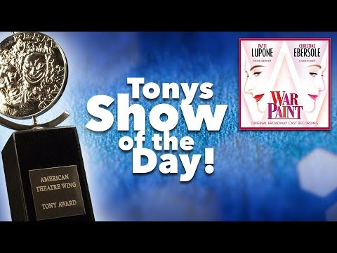 War Paint – Tony Awards Show of the Day