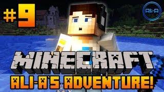 Minecraft - Ali-A's Adventure #9! -