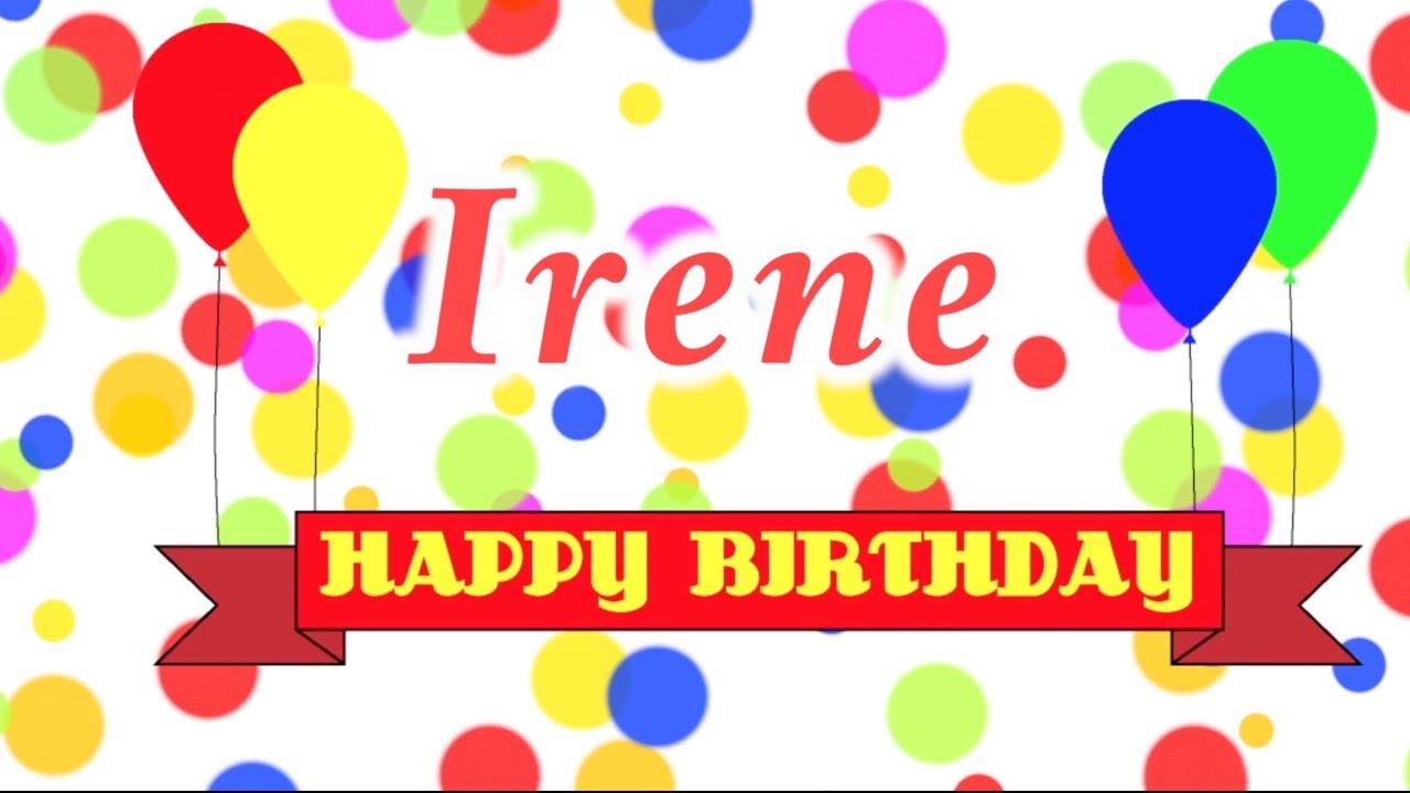 happy birthday irene Happy Birthday Irene Song   YouTube happy birthday irene
