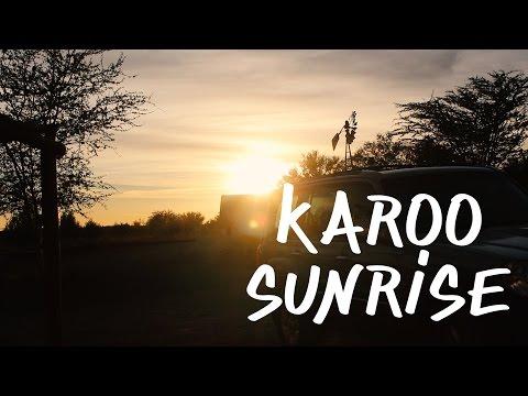 KAROO SUNRISE || TRAVEL VLOG #2