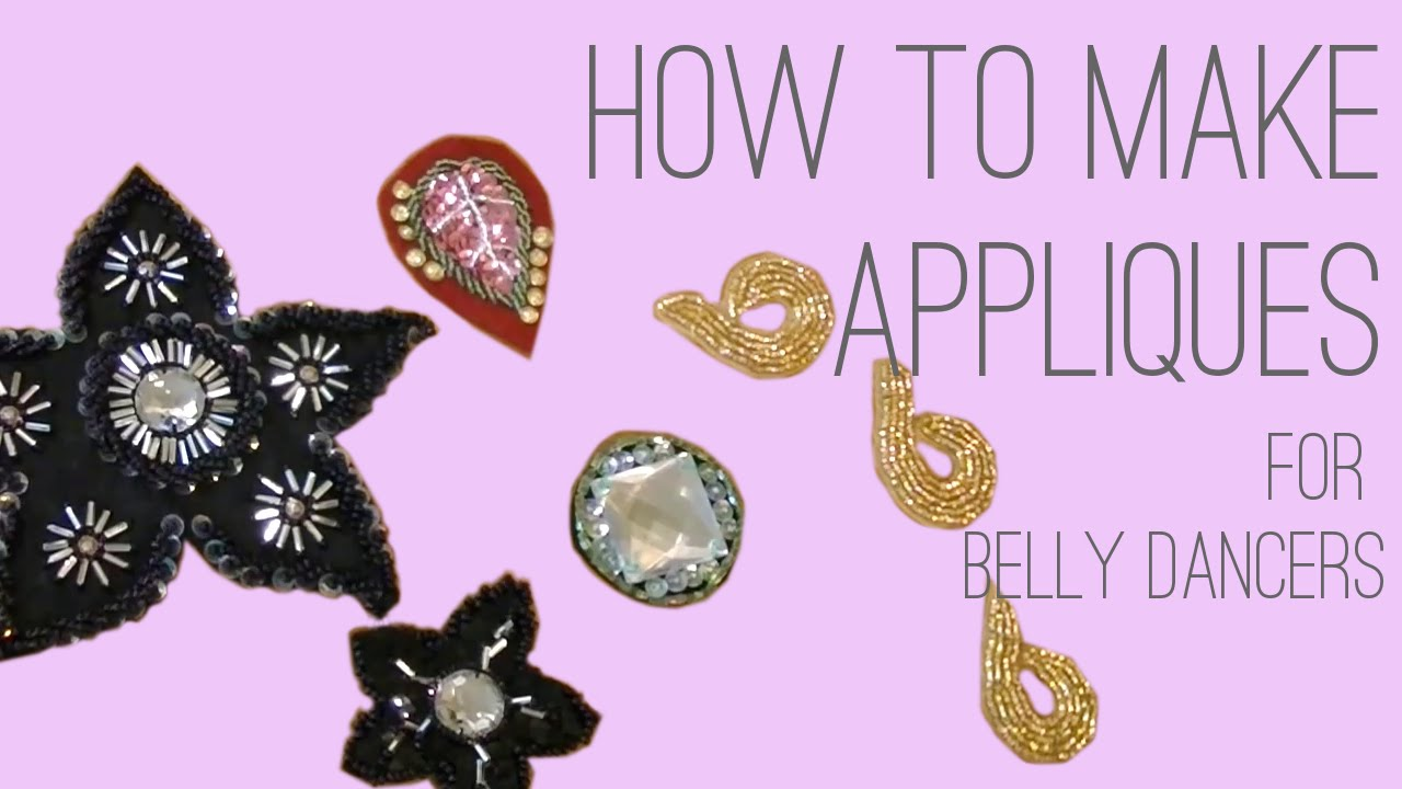 How To Make Appliques for Belly Dancers - 3 Ways